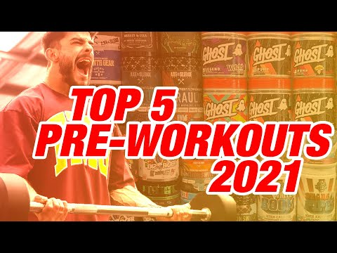 Top 5 Pre-Workout Supplements Of 2021