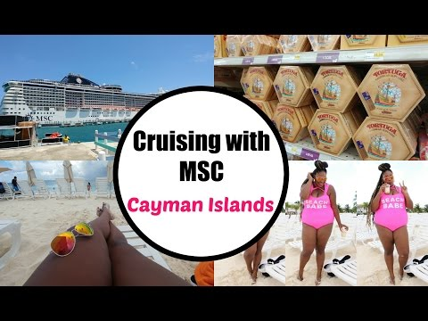 Cruising with MSC Ep. 3| Cayman Islands