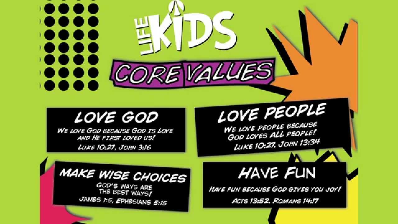 life kids core values life kids core values