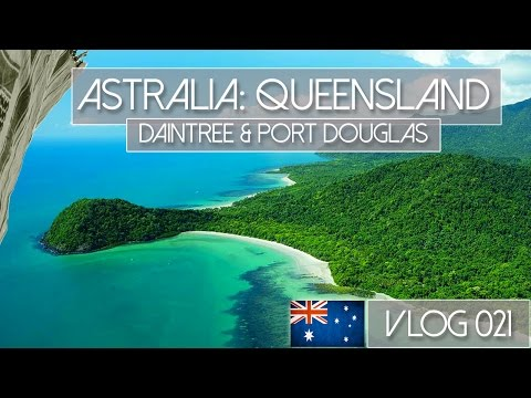 AUSTRALIA QUEENSLAND - DAINTREE, RAINFORREST, CAPE TRIBULATION & PORT DOUGLAS  - VLOG 021