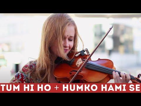 Humko Hami Se + Tum Hi Ho (Brussels Violin Cover) - Sylwia Malachowska