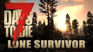 Der frühe Vogel | Lone Survivor 04 | 7 Days to Die Alpha 17 Gameplay German Deutsch thumbnail
