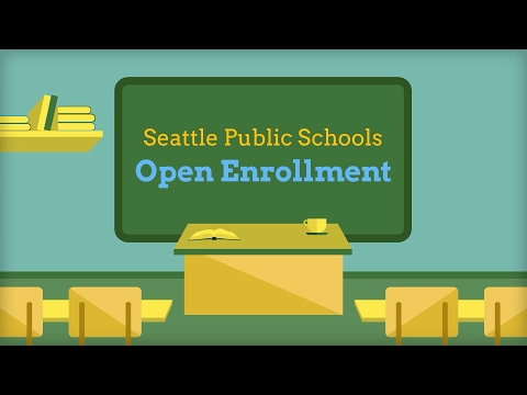 Seattle Public Schools Open Enrollment 2017