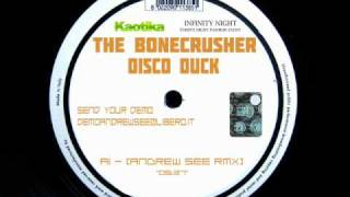 THE BONECRUSHER - DISCO DUCK (ANDREW SEE REMIX)