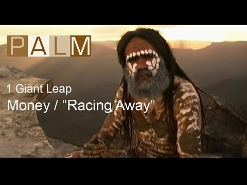 1 Giant Leap Film: Money  Racing Away featuring Grant Lee Phillips and Tom Robbins