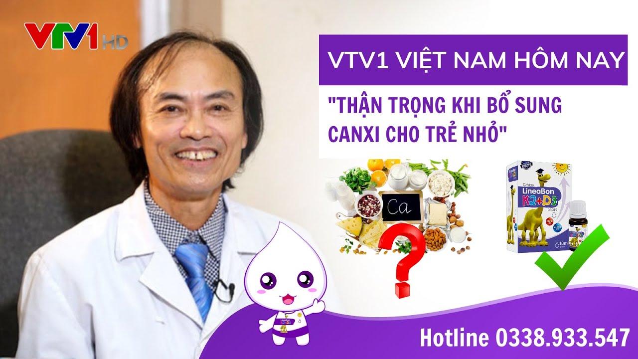 """VTV1 Việt Nam Hôm Nay: """"Thận Trọng Khi Bổ Sung Canxi Cho Trẻ"""""""