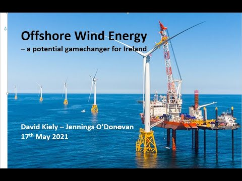 Offshore Wind Energy - a potential gamechanger for Ireland