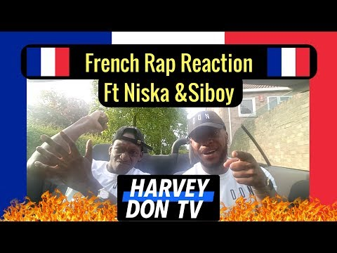 French Rap Reaction Ft Niska And Siboy