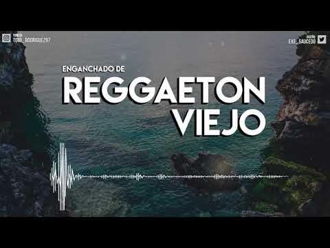 ENGANCHADO DE REGGAETON VIEJO – ( MIX – TOMI DJ )