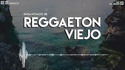 ENGANCHADO DE REGGAETON VIEJO - ( MIX - TOMI DJ )
