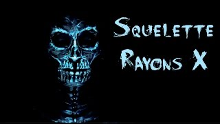 SQUELETTE RAYONS X - MAQUILLAGE D'HALLOWEEN 2016 - X RAY SKULL MAKE UP