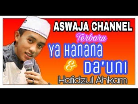 Ya Hanana & Da'uni Vocal Hafidzul Ahkam Live Syubbanul Muslimin Di Desa Pasembon
