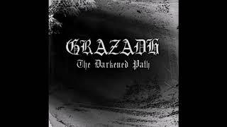 Grazadh - The Darkened Path  (Full Demo)