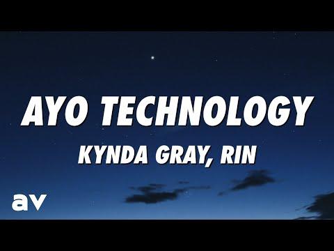 Kynda Gray, RIN - Ayo Technology (Lyrics)