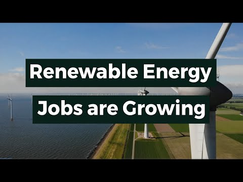 Renewable Energy Jobs are Growing