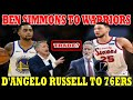 Ben SIMMONS to WARRIORS | D'Angelo RUSSELL to 76ERS | IDEAL TRADE na PINAGPAPLANOHAN ngayon