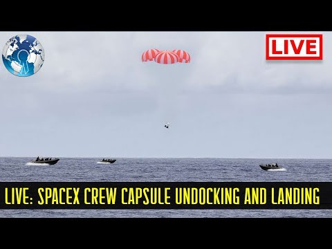 WATCH LIVE: SpaceX Dragon Crew Capsule Landing on Earth