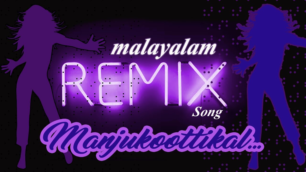 malayalam remix video songs free download