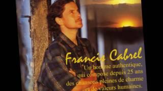 Francis Cabrel : Les Murs de Poussière