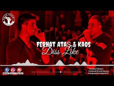 Kaos \u0026 Ferhat Ataş - Diss Like ( New ) #76Kaos #FerhatAtaş #DissLike