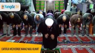 CAFERİLİKDE NAMAZ - AHMET ŞAHİN