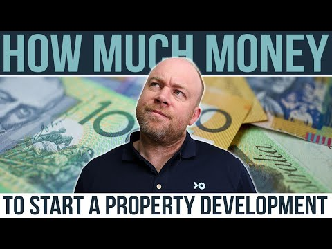 How Much Money Do I Need to Start a Property Development - Developer Explains