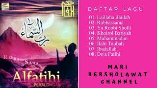 Sholawat Al Fatihi Pekalongan Terbaru   Al Fatihi Full Album Robbassama