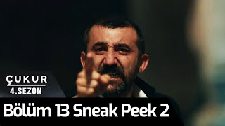 Çukur 4.Sezon 13.Bölüm 2. Sneak Peek