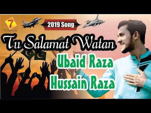 New Song 2019 Promo || Tu Salamat Watan || Ubaid Raza , Hussain Raza