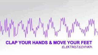 Elektrotechnika - Clap Your Hands & Move Your Feet