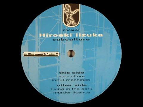 Hiroaki Iizuka - Living In The Dark