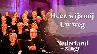 Nederland Zingt: Heer, wijs mij Uw weg