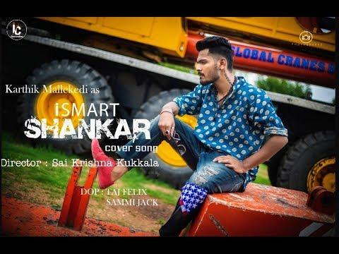 ismart-shankar-title-song-|-cover-song-by-karthik-mallekedi-|-ram-pothineni-,-puri-jagannadh.