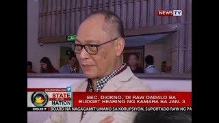 SONA: Sec. Diokno, 'di raw dadalo sa budget hearing ng Kamara sa Jan.3