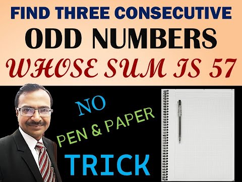 Trick 318 - Find 3 Consecutive Odd/Even Numbers with given Sum