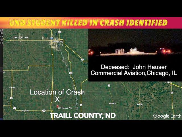UND Aviation Student Killed In Crash Identified & Latest On Crash Investigation