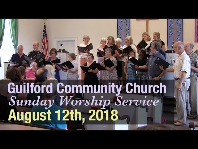 Guilford Church Service - 8/12/18