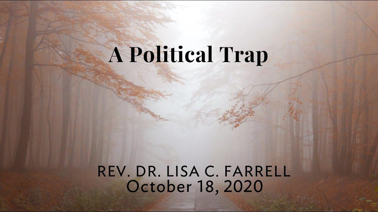 A Political Trap   Oct 18