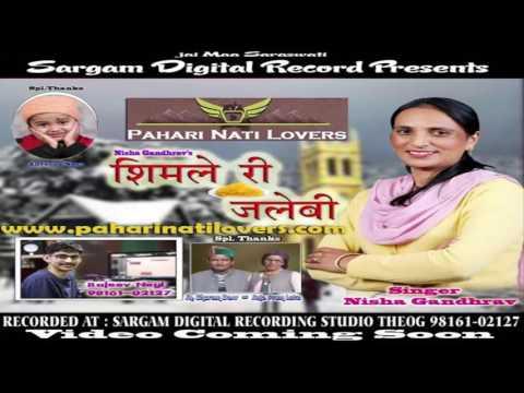 Latest NONSTOP Nati Shimle Ri Jalebi 2017 By Nisha Gandharav - Pahari Nati Lovers