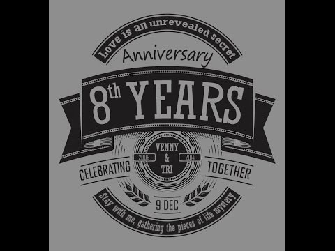 8th Years Wedding Anniversary Venny Tri