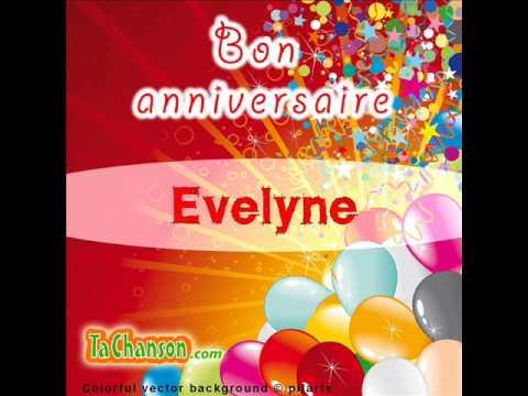 Bon Anniversaire Evelyne Youtube