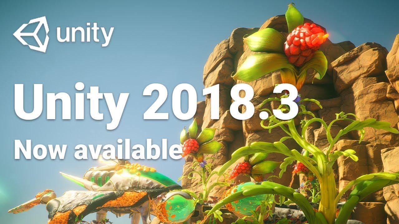 Introducing Unity 2018 3 – Unity Blog