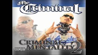 Mr. Criminal- I Like To Get High (NEW MUSIC 2011) (Criminal Mentality 2)