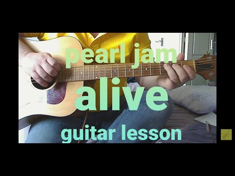 Learn to play Alive, Pearl Jam