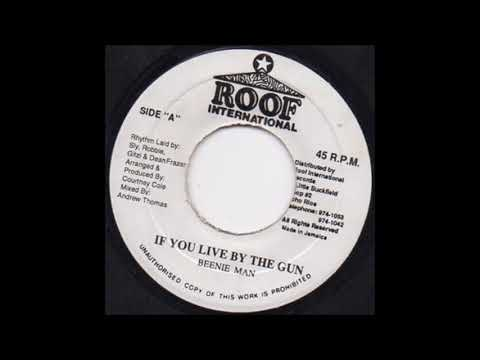 Beenie Man - If You Live By The Gun (1994) baba boom riddim