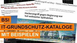 IT Sicherheit / BSI IT-Grundschutz-Kataloge / mit Beispielen