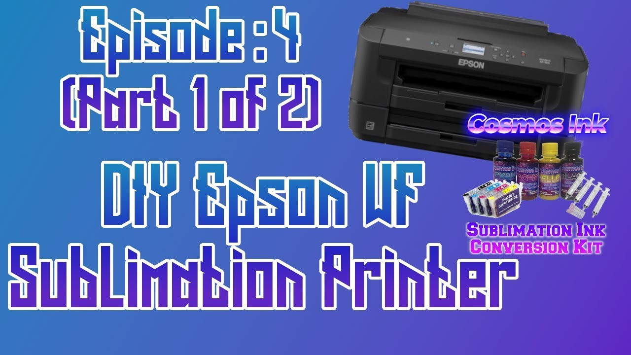 How to Setup Epson WF 7710 Printer for Sublimation (part 1 of 2) ep: 04