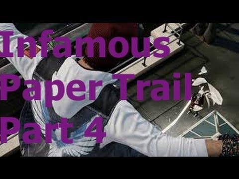 Infamous paper trail part 5 help