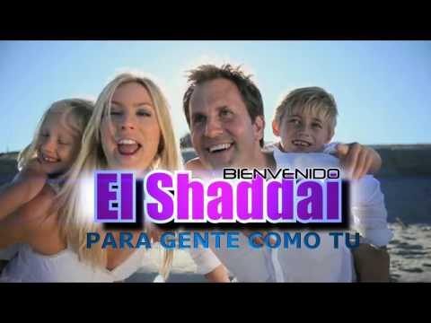 BIENVENIDO EL SHADDAI
