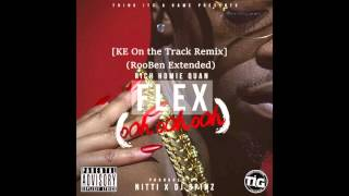 Rich Homie Quan - Flex [KE On the Track Remix](RooBen Ext.)